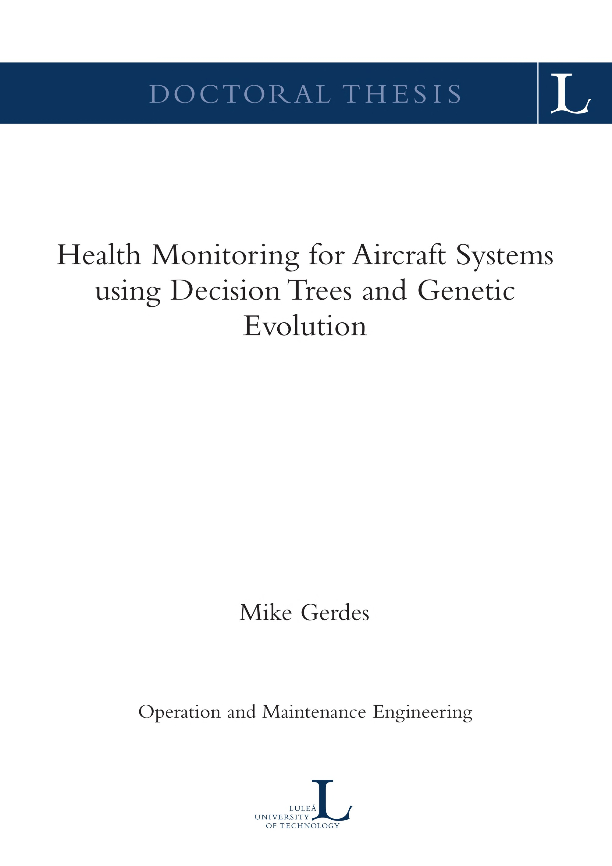Health Monitoring for Aircraft Systems using Decision... by  Mike Gerdes